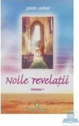 Noile revelatii vol. I - Kakob Lorber