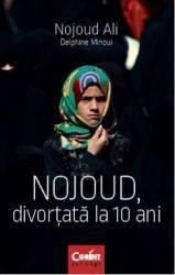 Nojoud divortata la 10 ani - Nojoud Ali Delphine Minoui