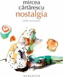 Nostalgia - Mircea Cartarescu