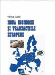 Noua economie si tranzactiile europene - Victor Matei