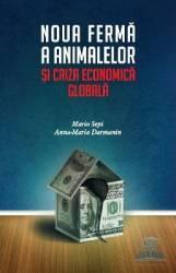 pret preturi Noua ferma a animalelor si criza economica globala - Mario Sepi Anna-Maria Darmanin