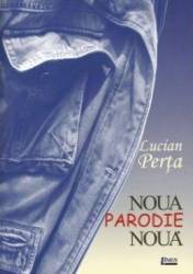 Noua parodie nou - Lucian Perta title=Noua parodie nou - Lucian Perta