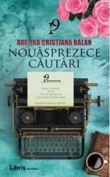 Nouasprezece cautari - Adelina Cristiana Balan