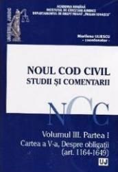 Noul Cod Civil. Studii Si Comentarii. Vol. 3 Art. 1650-2499 - Marilena Uliescu