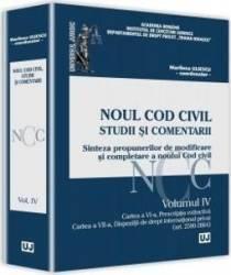 Noul Cod civil. Studii si comentarii. Vol. 4 - Marilena Uliescu Carti