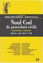 Noul Cod de procedura civila. Comentat si adnotat. Vol.2 Art. 527-1.134 - Viorel Mihai Ciobanu title=Noul Cod de procedura civila. Comentat si adnotat. Vol.2 Art. 527-1.134 - Viorel Mihai Ciobanu
