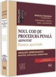 Noul Cod de procedura penala adnotat. Partea speciala - Nicolae Volonciu