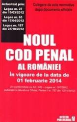 Noul Cod Penal Al Romaniei In Vigoare De La 1 Februarie 2014