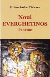 Noul Everghetinos - Pe teme - Ion Andrei Tarlescu