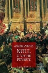 Noul o veche poveste - Andrei Cornea