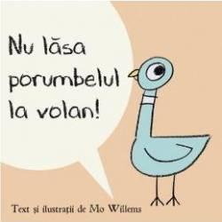 Nu lasa porumbelul la volan Cartea cu Genius - Mo Willems Carti