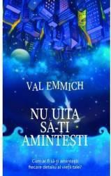 Nu uita sa-ti amintesti - Val Emmich