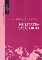 Nulitatea casatoriei - Alin-Gheorghe Gavrilescu Carti