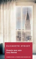 Numele meu este Lucy Barton - Elizabeth Strout