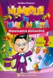 Numerus in lumea magica. Matematica distractiva Cls 2 - Rodica Dinescu title=Numerus in lumea magica. Matematica distractiva Cls 2 - Rodica Dinescu