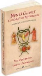 Nunta chimica a lui Christian Rosencreutz - Johann Valentin Andreae