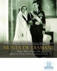 Nunta de diamant - Principesa Margareta Principele Radu Carti