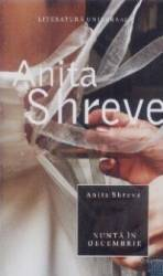 Nunta in decembrie - Anita Shreve Carti