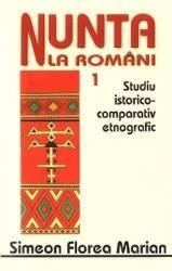 Nunta la romani Vol.1+2 - Simeon Florea Marian
