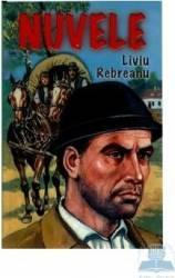 Nuvele - Liviu Rebreanu Carti
