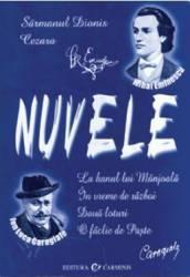 Nuvele - M. Eminescu I.L. Caragiale title=Nuvele - M. Eminescu I.L. Caragiale