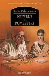 Nuvele si povestiri ed.2013 - Barbu Delavrancea