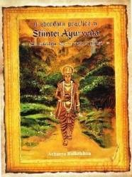 O abordare practica a Stiintei Ayurveda - Acharya Balkrishna Carti