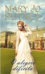 O alegere dificila - Mary Jo Putney