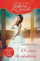 O cerere in casatorie - Venessa Kelly