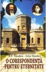 O corespondenta pentru eternitate - B.P. Hasdeu Iulia Hasdeu