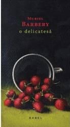 O delicatesa - Muriel Berbery