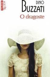 O dragoste - Dino Buzzati Carti