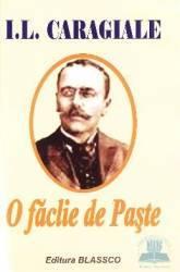 O faclie de paste - I.L. Caragiale