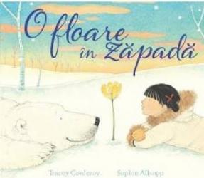 O floare in zapada - Tracey Corderoy Sophie Allsopp