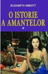 O istorie a amantelor vol.1 - Elizabeth Abbott
