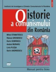 O istorie a comunismului din Romania. Manual pentru liceu - Dobr
