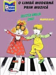 O limba moderna prin muzica. Selected English Songs Clasele 3-4 - Nina Pascale