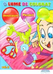 O lume de colorat vol.2 Dinozauri pasari insecte