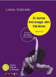 O lume intreaga din farame Vol.2 - Liana Tugearu Carti