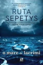 O mare de lacrimi - Ruta Sepetys Carti