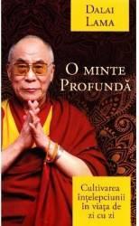 O minte profunda - Dalai Lama Carti