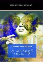 O natura fericita - Constantin Stoicu