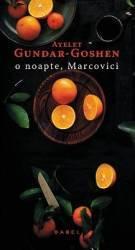 O noapte Marcovici - Ayelet Gundar-Goshen