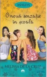 O noua senzatie in scoala ed. de buzunar - Melissa De La Cruz