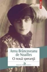 O noua speranta - Anna Brancoveanu De Noailles
