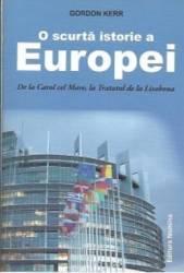 O Scurta Istorie A Europei - Gordon Kerr