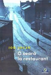 O seara la restaurant - Ion Urcan