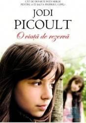 O Viata De Rezerva - Jodi Picoult