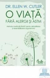 O viata fara alergii si astm - Ellen W. Cutler