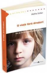 O Viata Fara Droguri - Aletha Solter